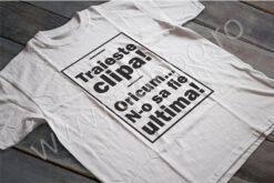 tricou-traieste-clipa