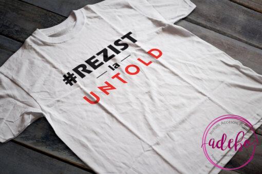 Tricou Rezist la Untold Festival